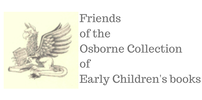 Friends of the Osborne Collection of Early Children's Books